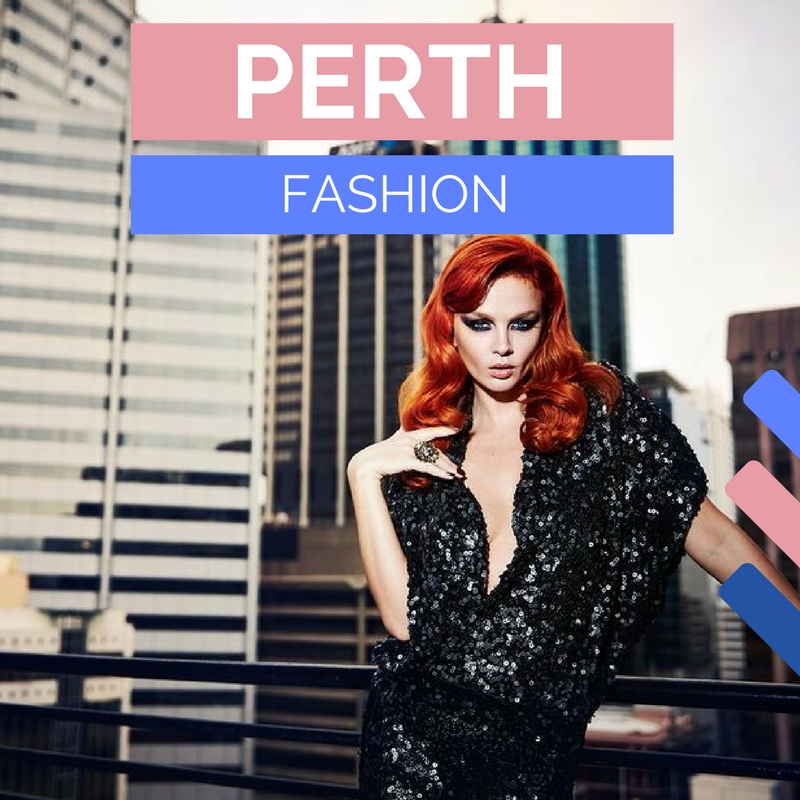 Perth Fashion | Fashion in Perth